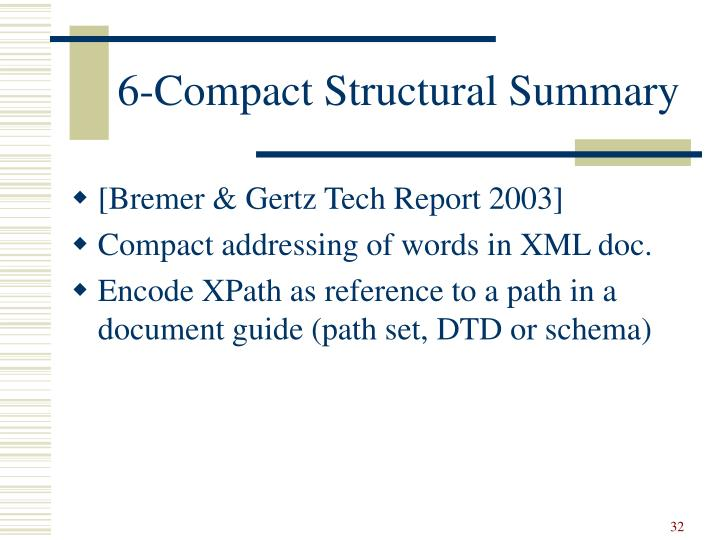 6-Compact Structural Summary