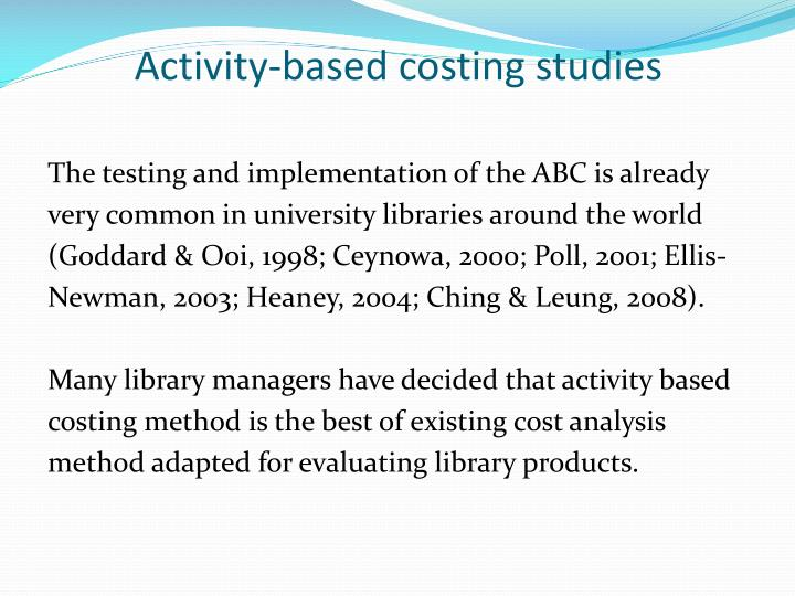 Activity-based costing studies