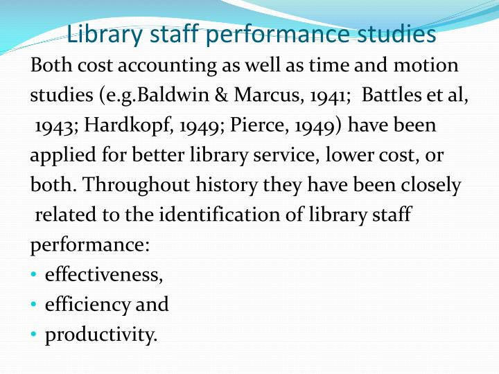 Library staff performance studies