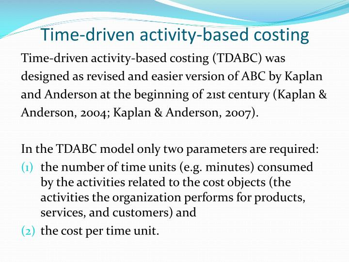 Time-driven activity-based costing