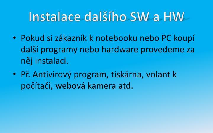 Instalace dalšího SW a HW