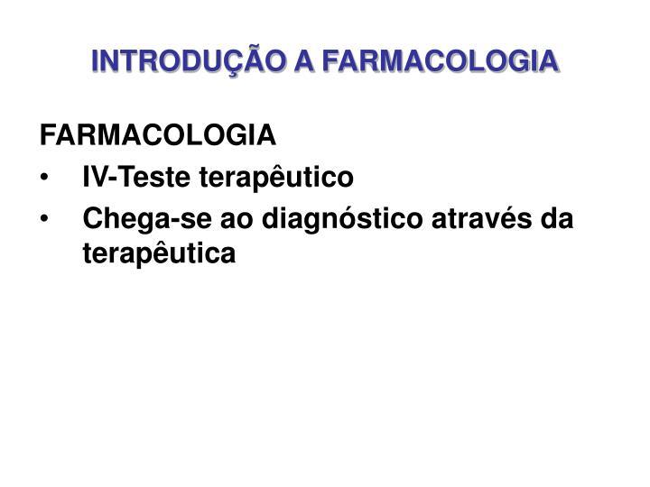INTRODUÇÃO A FARMACOLOGIA
