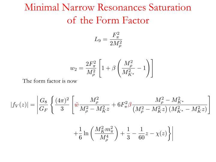 Minimal Narrow Resonances Saturation