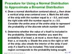 procedure for using a normal distribution to approximate a binomial distribution1