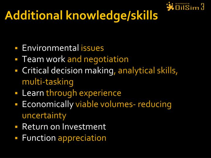 Additional knowledge/skills