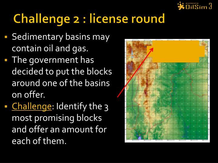 Challenge 2 : license round
