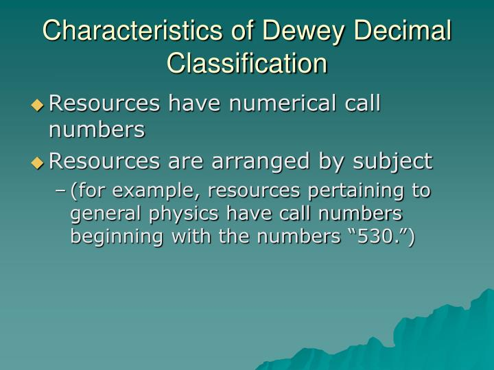 Characteristics of Dewey Decimal Classification