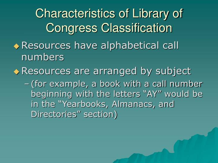 Characteristics of Library of Congress Classification