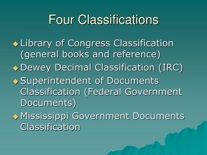 Four classifications