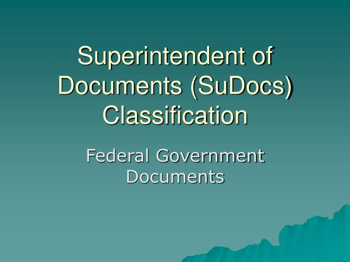Superintendent of Documents (SuDocs) Classification
