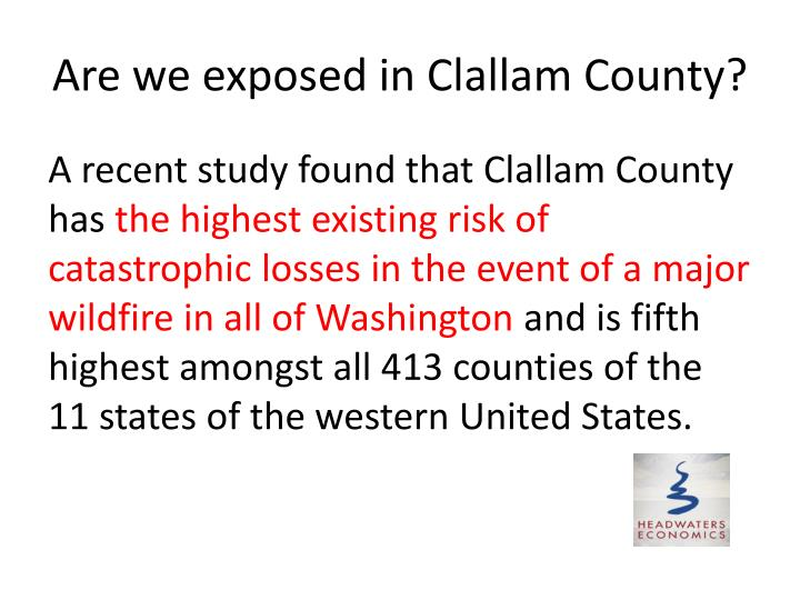 Are we exposed in Clallam County?