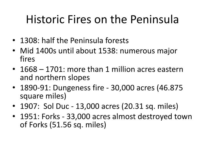 Historic Fires on the Peninsula