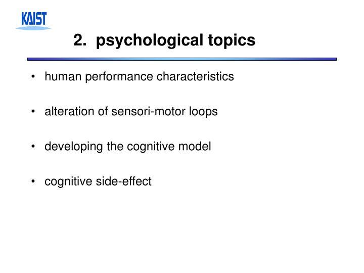 2.  psychological topics