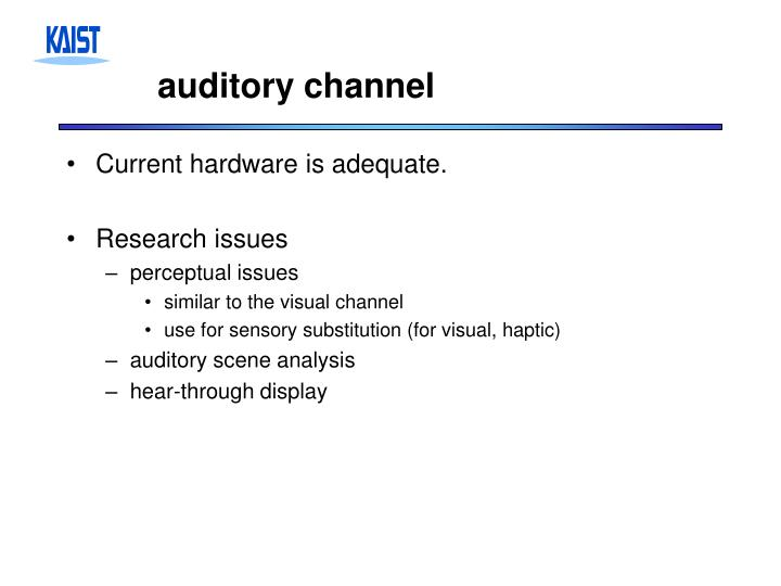 auditory channel