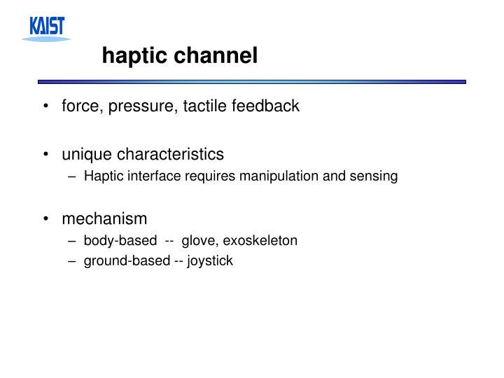 haptic channel