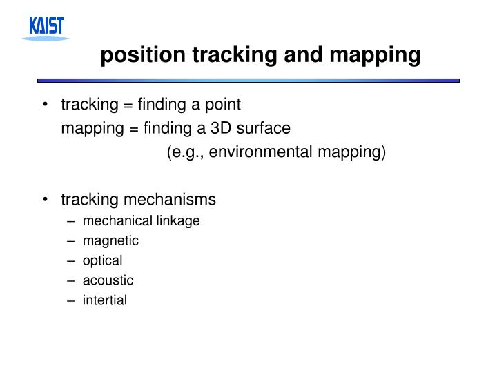 position tracking and mapping