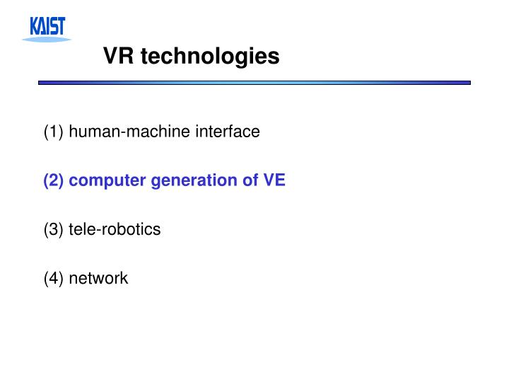 VR technologies