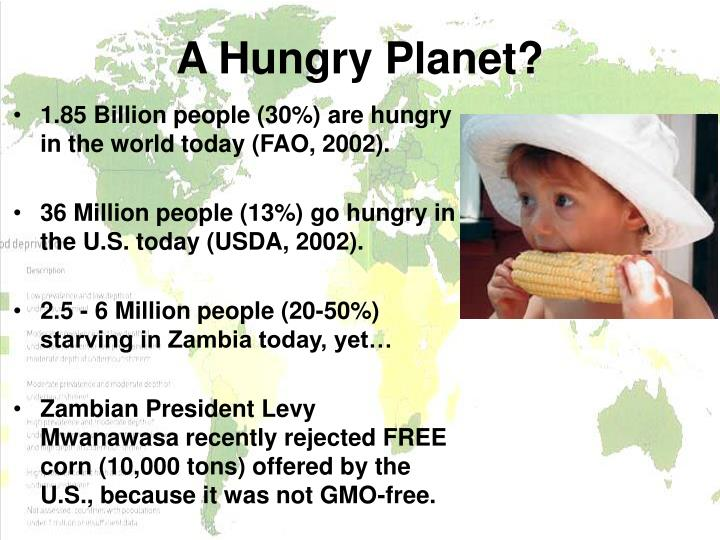 A Hungry Planet?