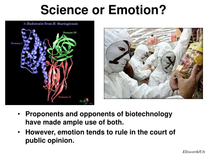 Science or Emotion?