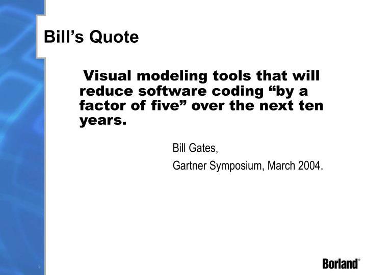 Bill's Quote