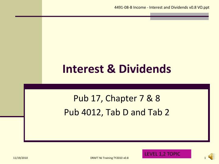Interest dividends