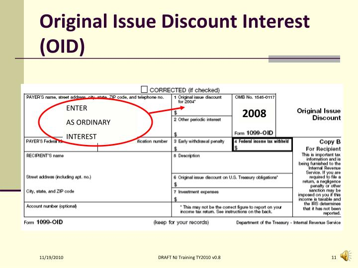Original Issue Discount Interest (OID)