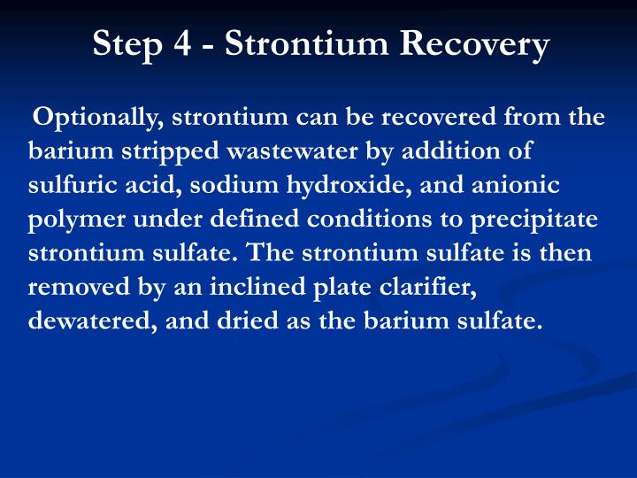 Step 4 - Strontium Recovery