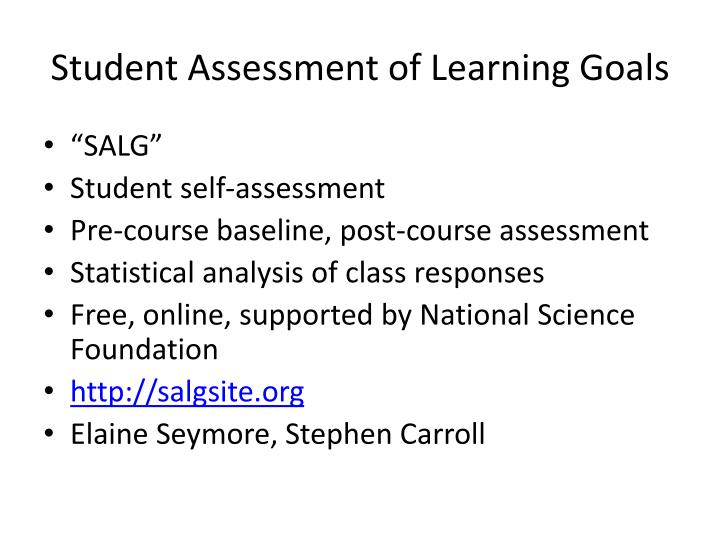 Student Assessment of Learning Goals