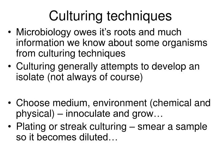 Culturing techniques