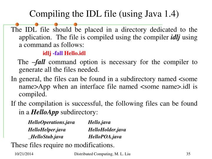Compiling the IDL file (using Java 1.4)