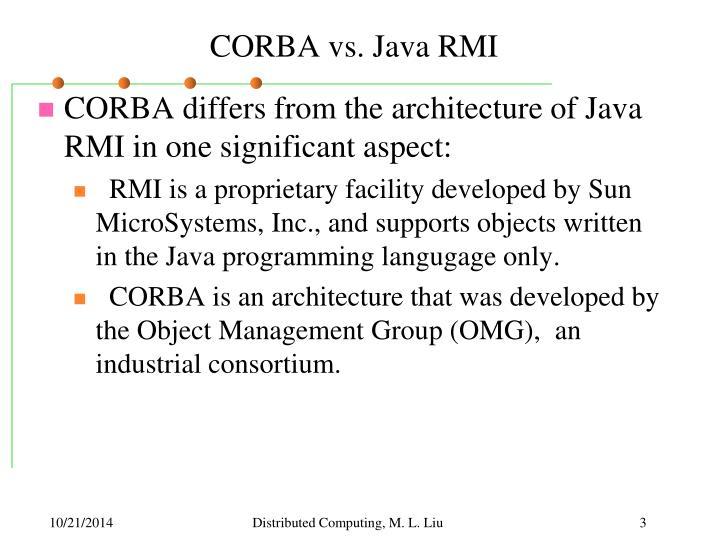CORBA vs. Java RMI