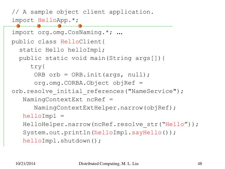 // A sample object client application.