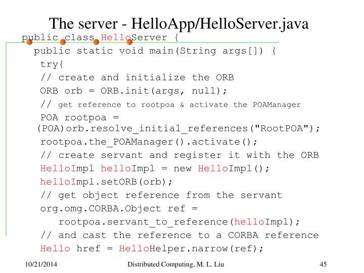 The server - HelloApp/HelloServer.java