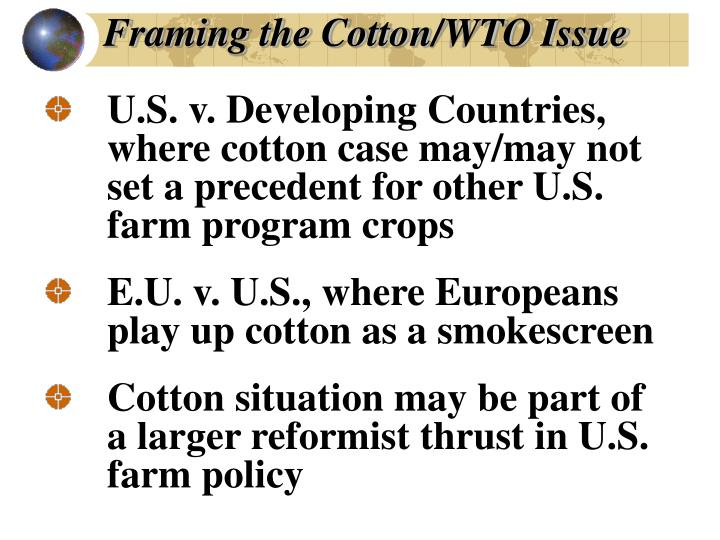 Framing the Cotton/WTO Issue
