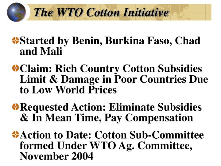The WTO Cotton Initiative