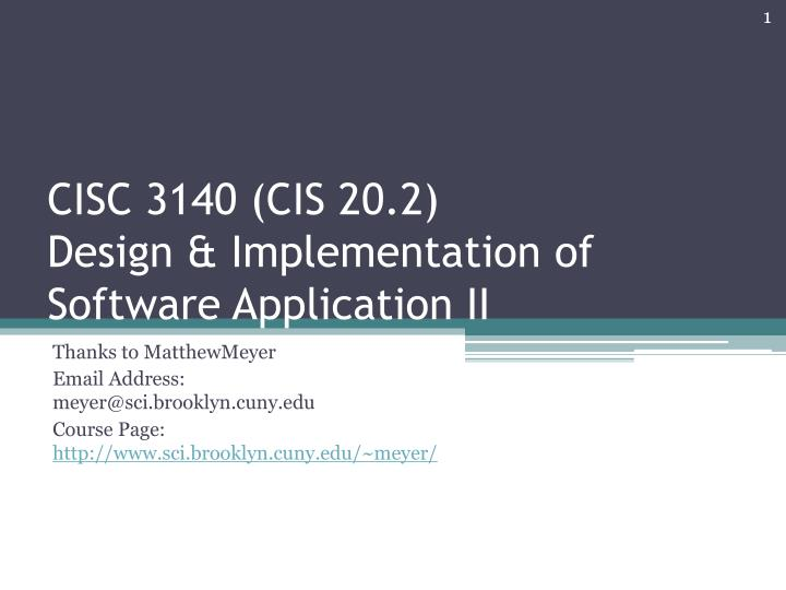 Cisc 3140 cis 20 2 design implementation of software application ii