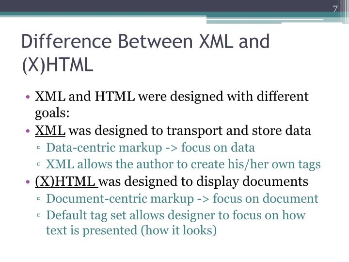Difference Between XML and (X)HTML