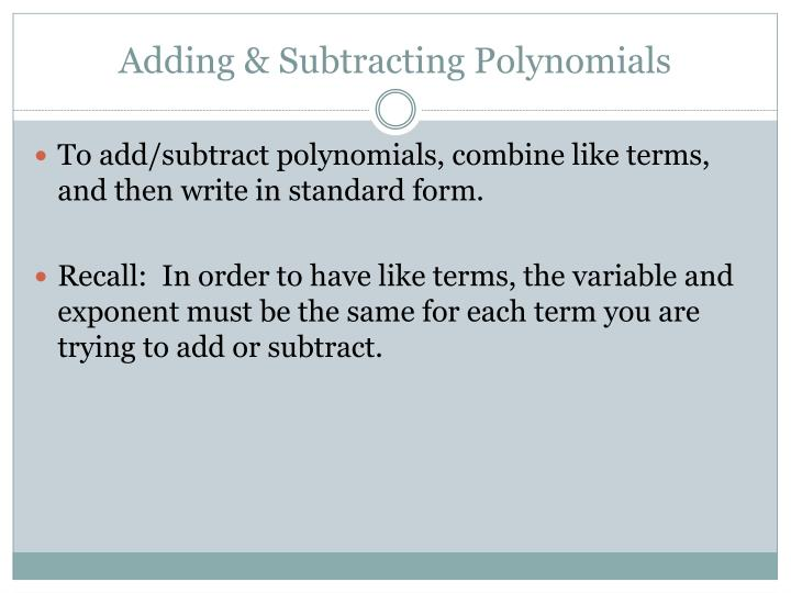 Adding & Subtracting Polynomials