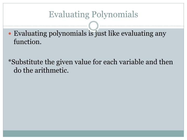 Evaluating Polynomials