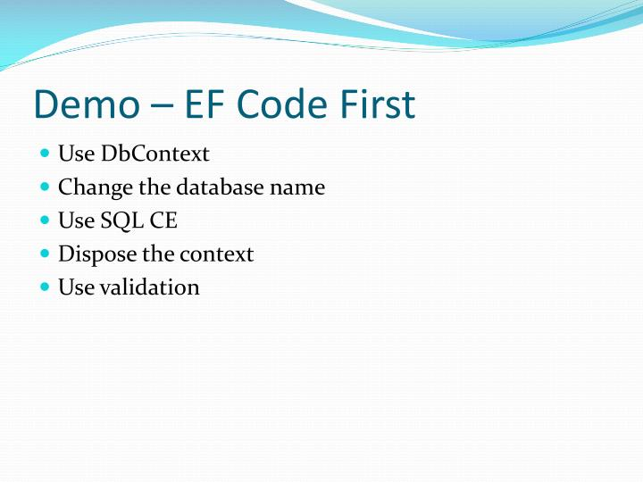 Demo – EF Code First