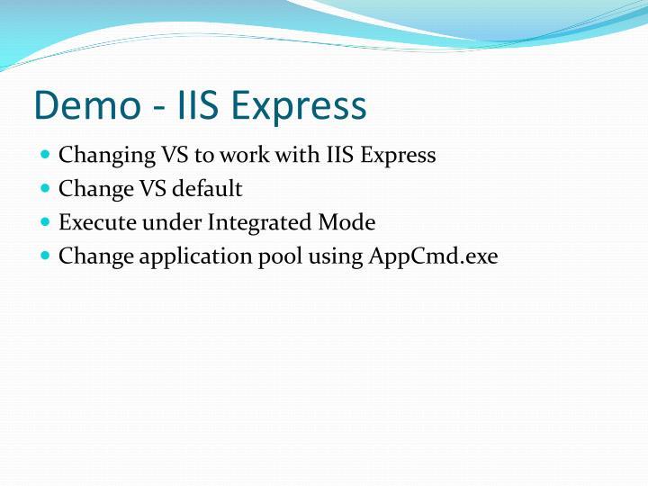 Demo - IIS Express