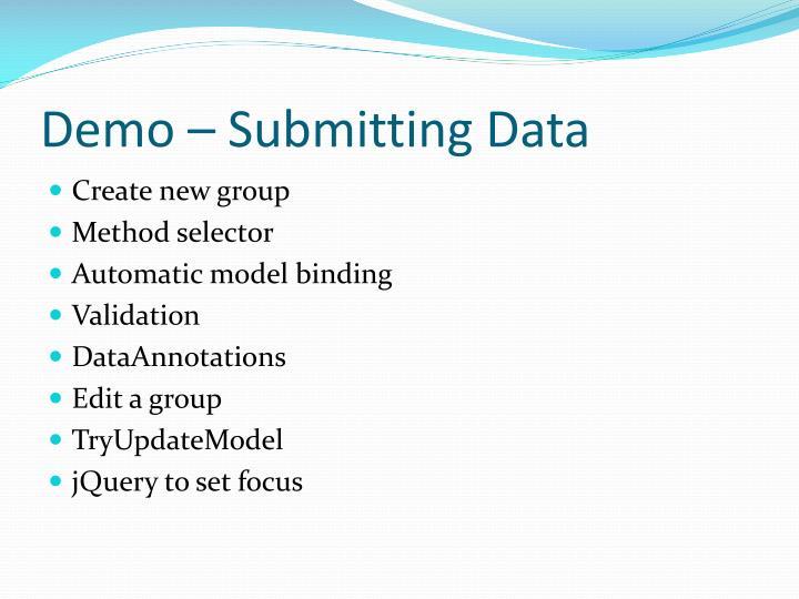 Demo – Submitting Data
