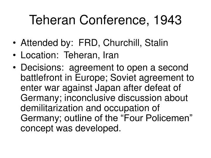 Teheran Conference, 1943