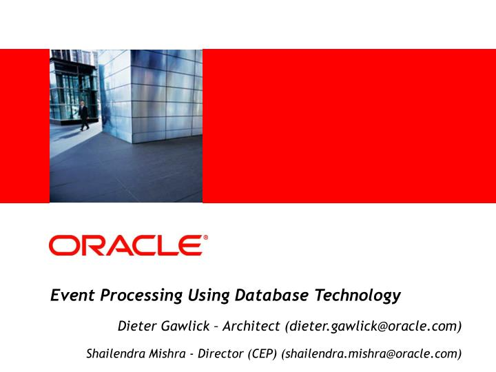 Event Processing Using Database Technology