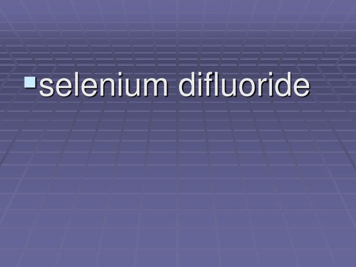 selenium difluoride
