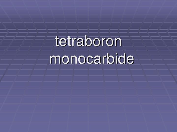 tetraboron monocarbide