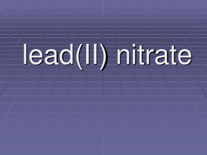 lead(II) nitrate