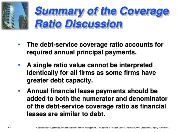 A single ratio value cannot be interpreted identically for all firms as some firms have greater debt capacity.