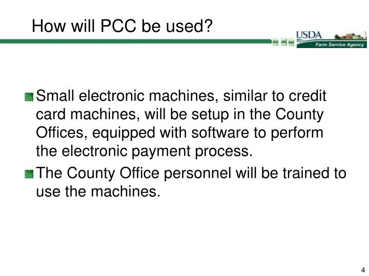 How will PCC be used?