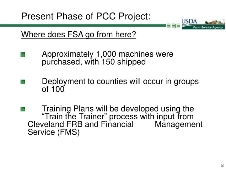Present Phase of PCC Project: